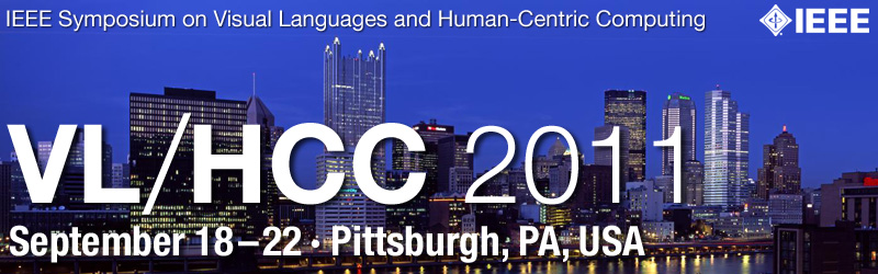 IEEE Symposium on Visual Languages and Human-Centric Computing: VL/HCC 2011 - September 18-22, Pittsburgh, Pennsylvania